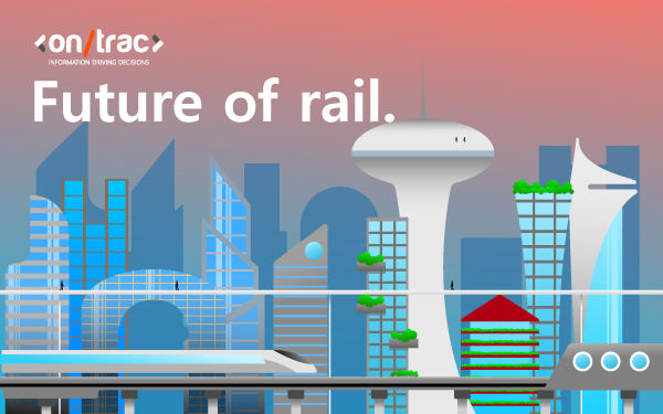 Future of rail: modernisation & transparency