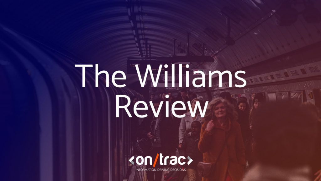 Williams Review takes a comprehensive look at the UK rail industry and the improvements that need to be made