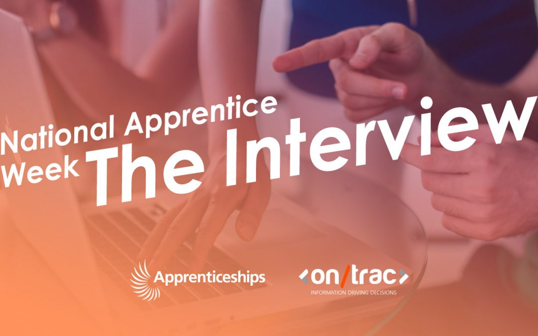 National Apprenticeship Week: The Interview